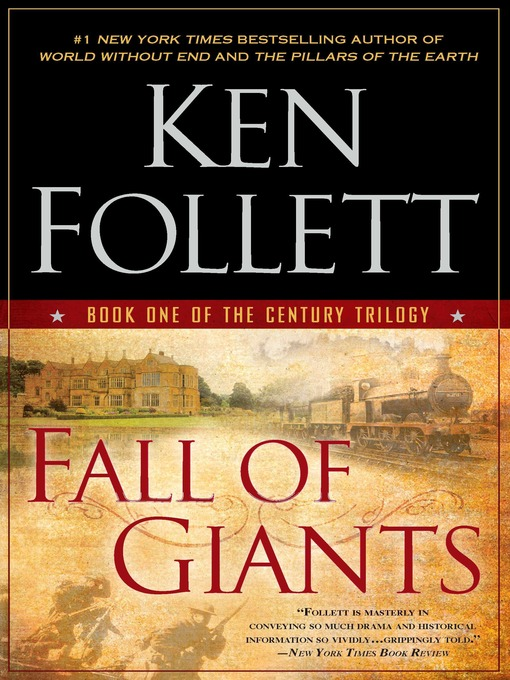 Title details for Fall of Giants by Ken Follett - Available